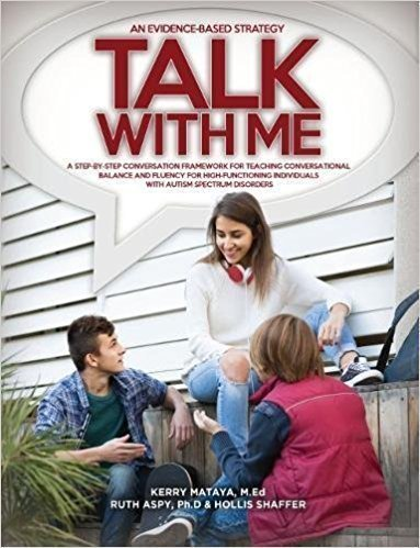 Talk With Me: A Step-By-Step Conversation Framework for Teaching Conversational Balance and Fluency - Psychology