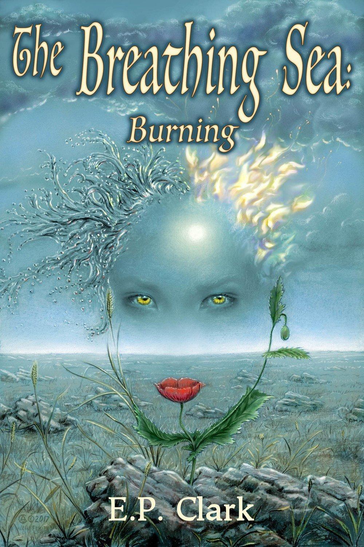 The Breathing Sea I: Burning - Fantasy