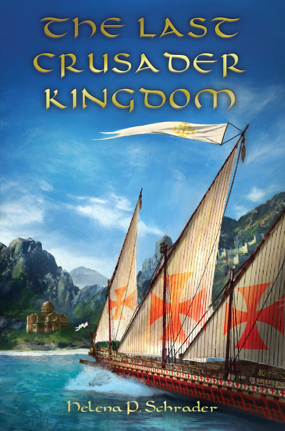 The Last Crusader Kingdom: Dawn of Dynasty in 12th Century Cyprus - Historical