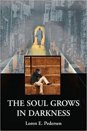 The Soul Grows in Darkness - Memoir