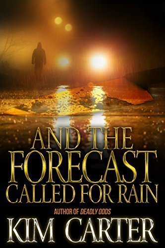 And The Forecast Called For Rain - Thriller