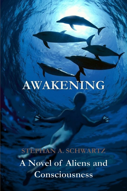 Awakening: A Novel of Aliens and Consciousness - Science Fiction
