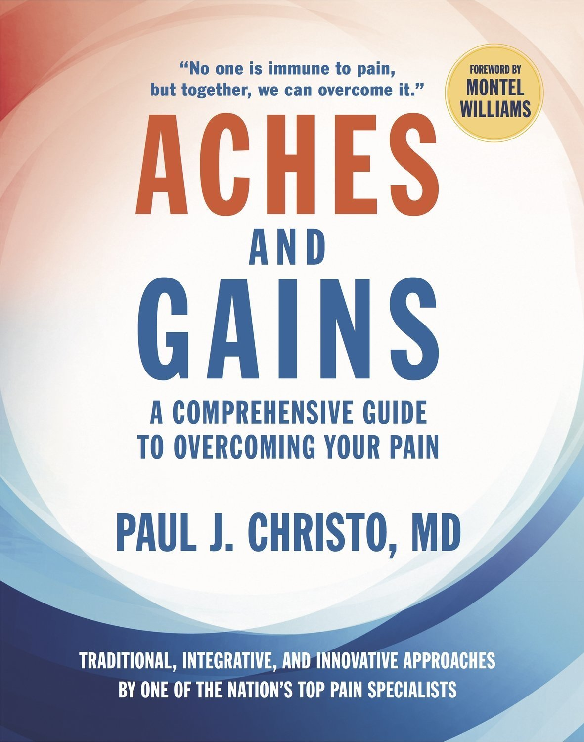 Aches and Gains: A Comprehensive Guide to Overcoming Your Pain - Men's Health