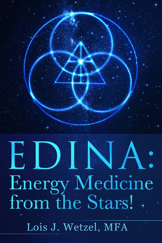 EDINA: Energy Medicine from the Stars - Alternative Medicine