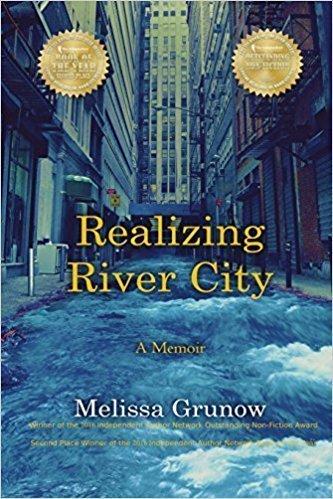 Realizing River City: A Memoir - Memoir