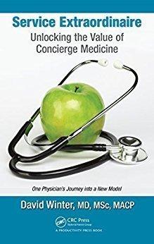 Service Extraordinaire: Unlocking the Value of Concierge Medicine - Health