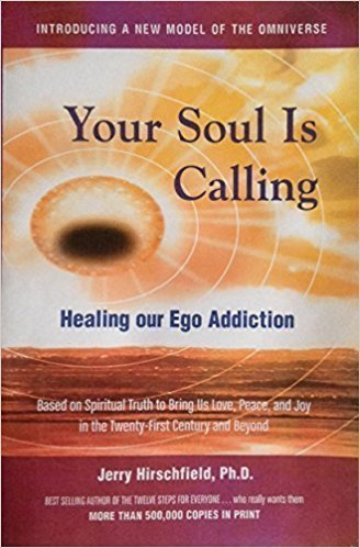 Your Soul Is Calling: Healing Our Ego Addiction - Spirituality