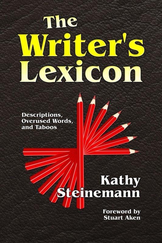 The Writer's Lexicon: Descriptions, Overused Words, and Taboos - Writing and Publishing