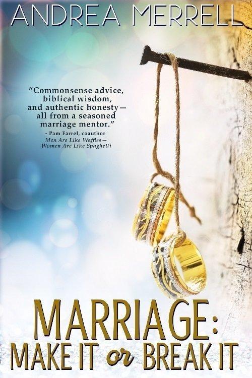 Marriage: Make It or Break It - Marriage