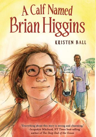 A Calf Named Brian Higgins - Pre-Teen Fiction
