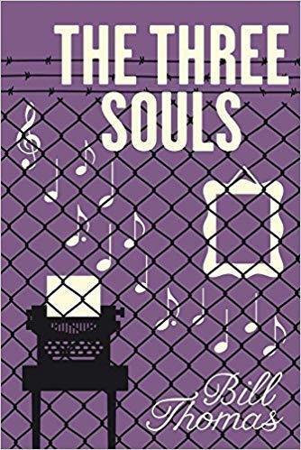 The Three Souls by Bill Thomas