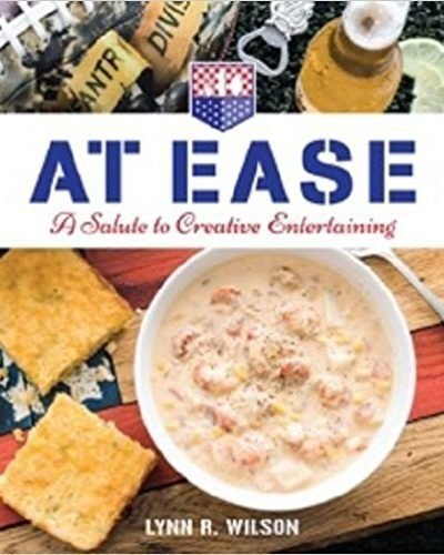 At Ease: A Salute to Creative Entertaining - Cookbook