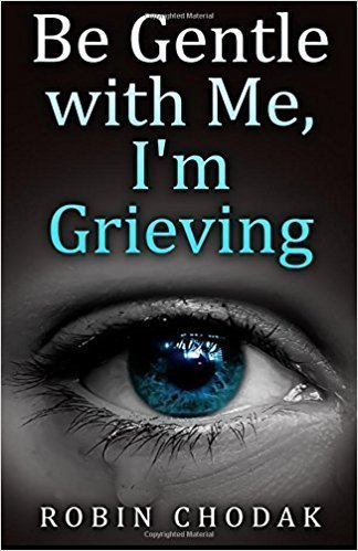 Be Gentle with Me, I'm Grieving - Grief