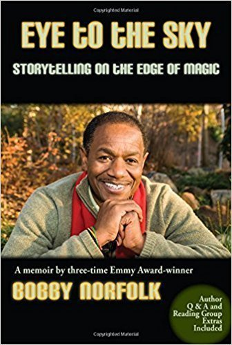 Eye to the Sky: Storytelling On The Edge Of Magic - Memoir