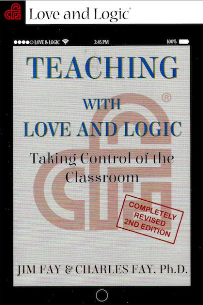 Teaching with Love and Logic - Education and Academic