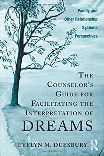 The Couselor's Guide For Facilitating The Interpretation Of Dreams - Relationships