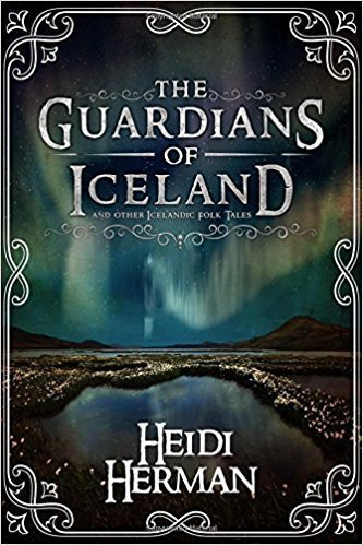 The Guardians of Iceland and Other Icelandic Folk Tales - Multicultural Fiction