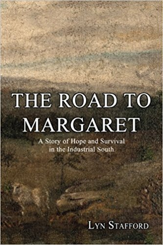 The Road to Margaret: A Story of Hope and Survival in the Industrial South - Multicultural Non-Fiction