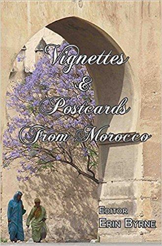Vignettes & Postcards from Morocco - Anthology