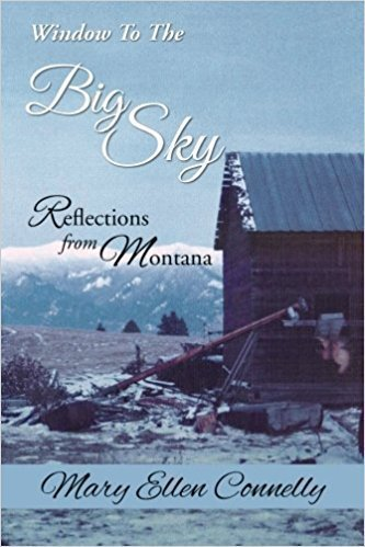 Window to The Big Sky: Reflections from Montana - Autobiography