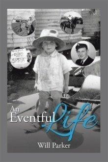 An Eventful Life - Memoir