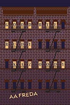 Goodbye Rudy Kazoody - Social/Political Change
