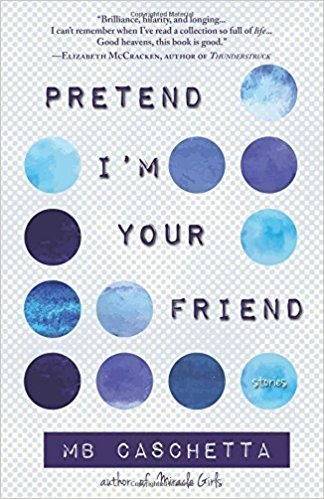Pretend I'm Your Friend - New Fiction (only published in 2016/2017)