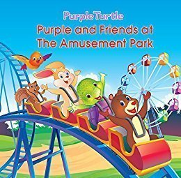 Purple and Friends at the Amusement Park - Picture Book - Ages 4 to 8