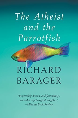 The Atheist and the Parrotfish - Contemporary Novel