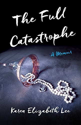 The Full Catastrophe: A Memoir - Relationships