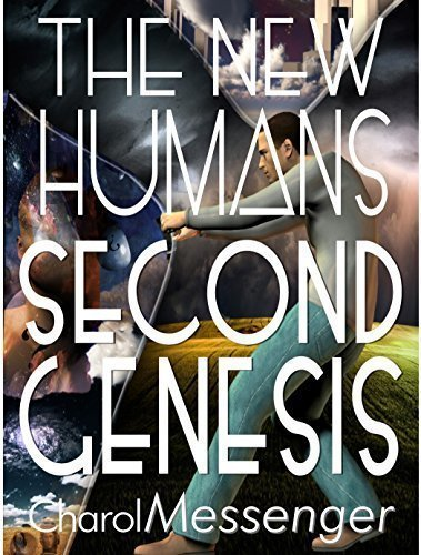The New Humans: Second Genesis - Body/Mind/Spirit