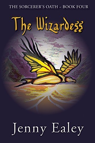 The Wizardess: The Sorcerer's Oath - Fantasy