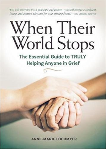 When Their World Stops - Grief