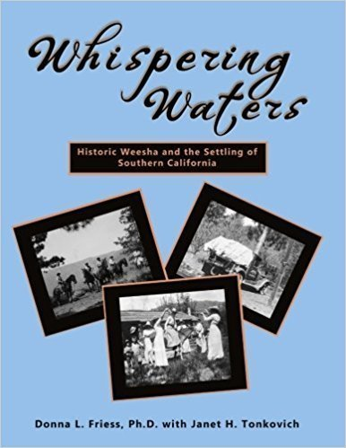 Whispering Waters: Historic Weesha and the Settling of Southern California - Historical