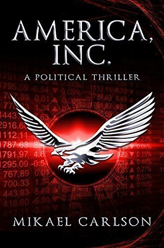 America, Inc. - New Fiction (only published in 2016/2017)