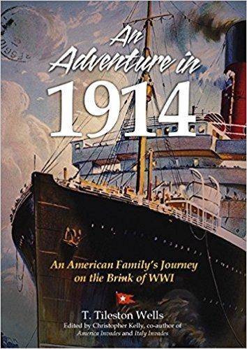 An Adventure in 1914 - Memoir