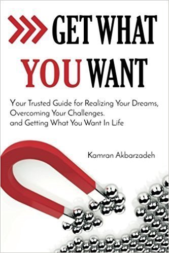 Get What You Want - Personal Growth/Development