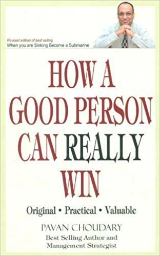How A Good Person Can Really Win - Personal Growth/Development