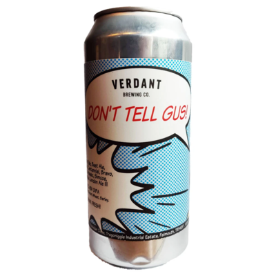 Verdant (UK) - Don't Tell Gus!  (New England Double IPA 8%) - Canette 44cl