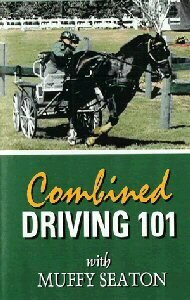 Combined Driving 101 - Muffy Seaton DVD