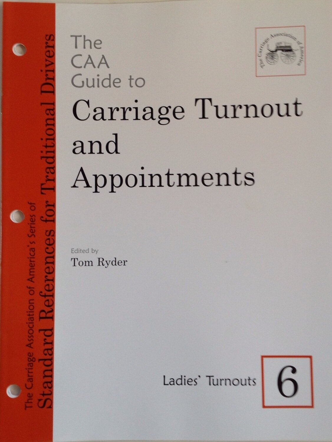 CAA Carriage Turnout and Appointments 6-  Ladies Turnouts