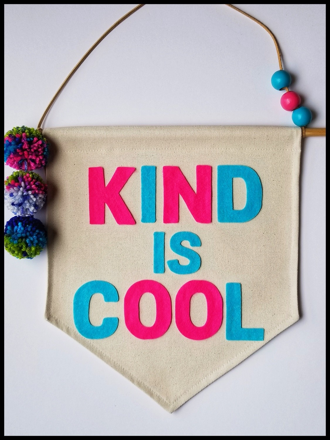 KIND IS COOL Large Banner, Handmade Canvas Banner, Kids Room Decor, Decorative Wall Banner, FREE SHIPPING