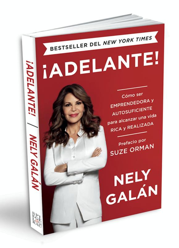 ¡Adelante!: Cómo ser emprendedora y autosuficiente para alcanzar una vida rica y realizada - (Spanish Edition, Paperback)