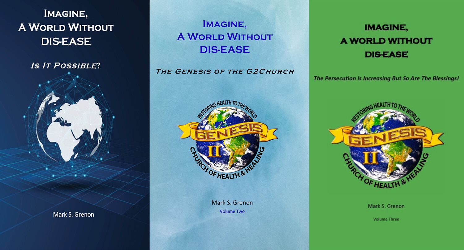 All Three Volumes of 'Imagine, A World Without DIS-EASE