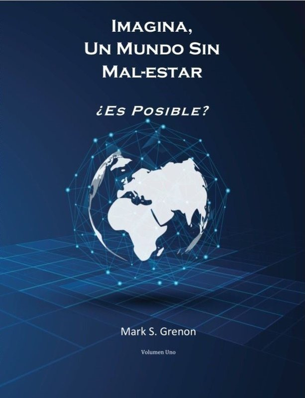 Imagina, Un Mundo Sin MAL-ESTAR Ebook