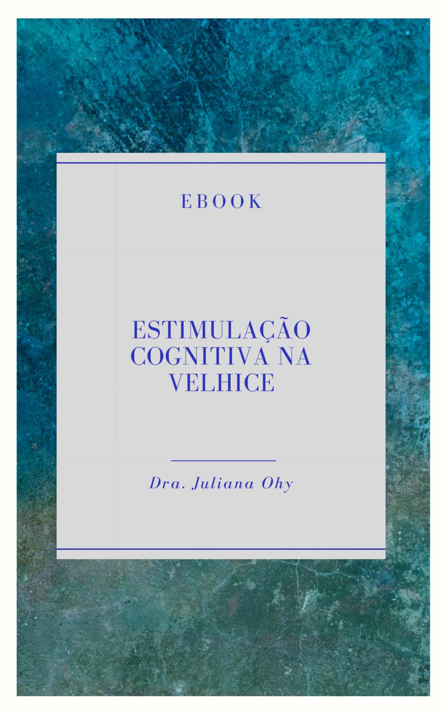 Estimulação Cognitiva na Velhice
