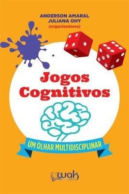Jogos Cognitivos: Um olhar multidisciplinar LIVRO