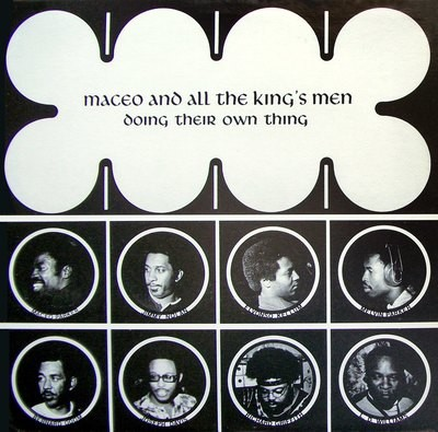MACEO AND ALL THE KING'S MEN (LP)