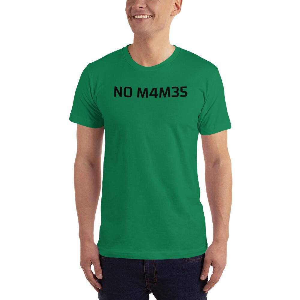 N0 M4M35, Men's T-Shirt