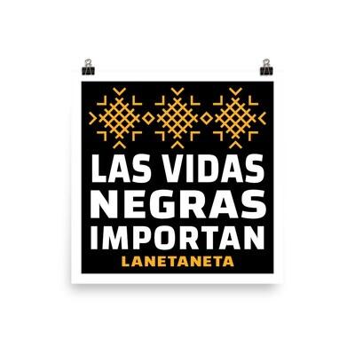 Las Vidas Negras Importan, museum quality poster